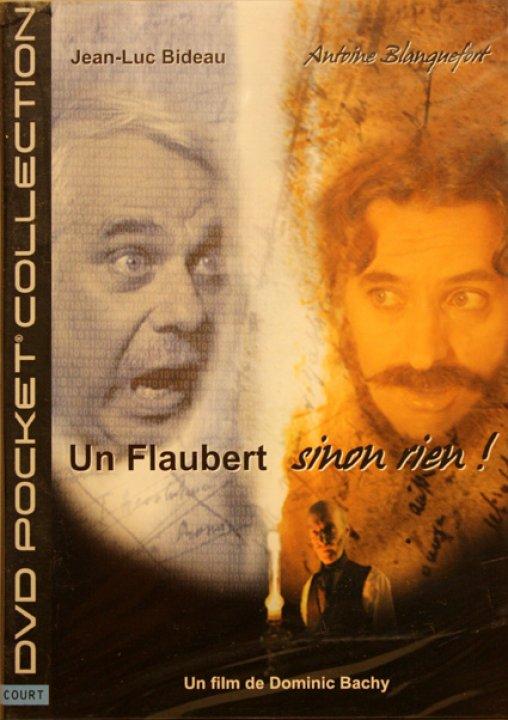 Un Flaubert sinon rien!