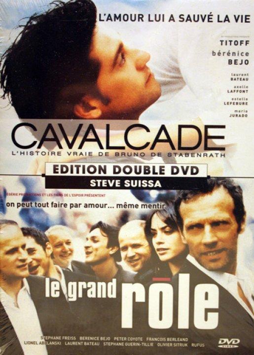 Cavalcade & Le grand rôle